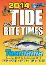 2014 Tide and Bite Times TAS - Tim Smith