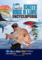 Complete Knots Rigs & Lure Encyclopedia : AFN Technical - Bill Classon