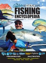 The Complete Australian Fishing Encyclopedia : AFN Technical - Bill Classon