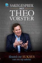 Sakegesprek met Theo Vorster - Theo Vorster