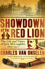 Showdown at the Red Lion : The Life and Time of Jack McLoughlin - Charles Van Onselen