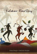 Kalahari Rainsong : Writing the Transition - Elana Bregin