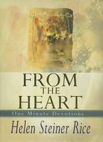 From the Heart : One Minute Devotions - Helen Steiner-Rice