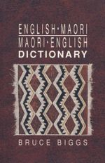 English-Maori, Maori-English Dictionary