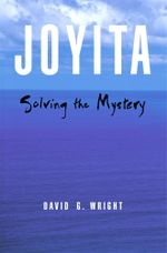 Joyita : Solving the Mystery - David G. Wright