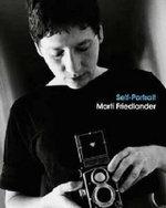 Self-Portrait - Marti Friedlander