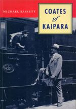 Coates of the Kaipara - Michael Bassett