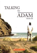 Talking to Adam - Sarah Ell
