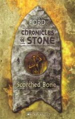Scorched Bone : Chronicles of Stone #1 - Vince Ford