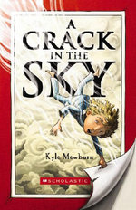 A Crack in the Sky - Kyle Mewburn