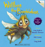 Willbee the Bumblebee with CD  - Craig Smith