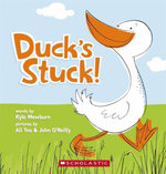 Duck's Stuck! - Kyle Mewburn