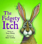 The Fidgety Itch - Lucy Davey