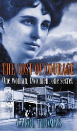 The Cost of Courage : A Districtwide Approach to Staff and Student Learn... - Carol Thomas
