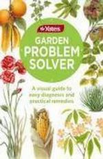 Yates Garden Problem Solver : A Visual Guide to Easy Diagnosis and Practical Remedies - Yates