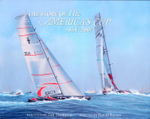 The Story of The America's Cup 1851 - 2007 - Ranulf Rayner