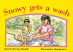 Snowy Gets a Wash PM Yellow Set 3 Fiction Level 8 : PM Library Yellow - Beverley Randell