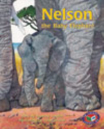 Nelson, the Baby Elephant PM Turquoise Set A : Nelson, the Baby Elephant - Beverley Randell