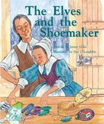 The Elves and the Shoemaker PM Tales and Plays Level 18 Turquoise : Elves and the Shoemaker - Jenny Giles