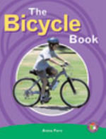 The Bicycle Book PM Non Fiction Level 26 Technology in Action Emerald : Technology: The Bicycle Book - Anna Fern