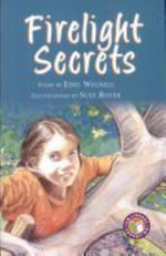 Firelight Secrets PM Chapter Books Level 28 Set B Ruby : Firelight Secrets - Edel Wignell