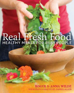 Real Fresh Food : Healthy Meals for Busy People - Anna Wilde