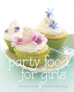 Party Food for Girls - Alessandra Zecchini
