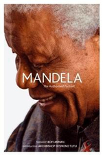 Mandela : The Authorised Portrait - Ahmed Kathrada