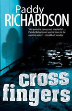 Cross Fingers - Paddy Richardson