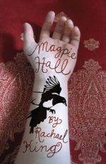 Magpie Hall - Rachael King