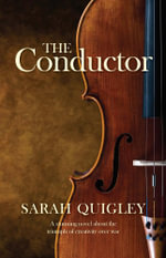 The Conductor - Sarah Quigley