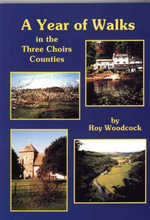 A Year of Walks in the Three Choirs Counties - Roy Woodcock