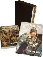 Operation Market-garden Then and Now : v. 1 & 2