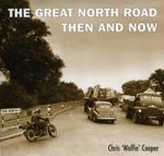 The Great North Road Then and Now - Chris Cooper