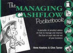 The Managing Cashflow Pocketbook : POCKETBOOKS - Anne Hawkins