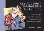 The Key Account Manager's Pocketbook : POCKETBOOKS - Roger Jones