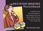 The Decision-making Pocketbook : POCKETBOOKS - Neil Russell-Jones