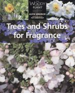 Trees & Shrubs for Fragrance - Glyn Church