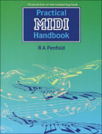 Practical MIDI Handbook : Pc Publishing Ser. - R. A. Penfold