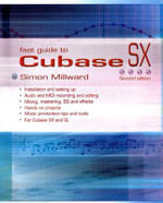 Fast Guide to Cubase SX - Simon Millward