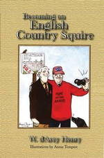 Becoming an English Country Squire - Henry D'Arcy