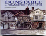 Dunstable in Transition : 1550-1700 - Vivienne Evans