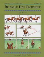 Dressage Test Technique : Threshold Picture Guide - Judy Harvey