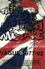 The Great British Mistake : Vague, 1977-92 - Tom Vague