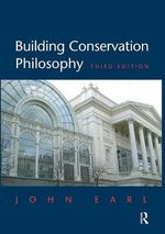 Building Conservation Philosophy - John Earl