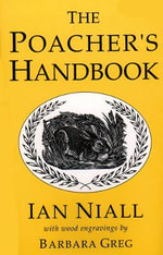 The Poacher's Handbook - Ian Niall