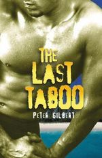 The Last Taboo - Peter Gilbert