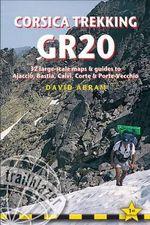 Corsica Trekking GR20 : TREKKING - David Abram