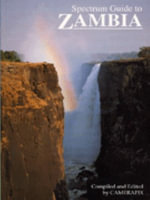 Spectrum Guide to Zambia : Spectrum Guides - Camerapix