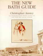 The New Bath Guide - Christopher Anstey